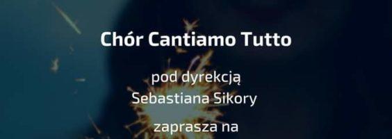 Koncert Kolęd Chóru Cantiamo Tutto – 31.01.2021